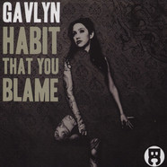 Gavlyn - Habit That You Blame
