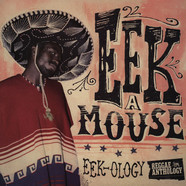 Eek-A-Mouse - Eek-Ology: Reggae Anthology