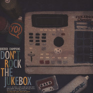 Jukebox Champions (Blanka of La Fine Equipe & Fade of ASM) - Don't Rock The Jukebox