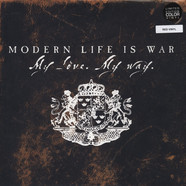 Modern Life Is War - My Love, my Way