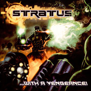 Stratus - ...With A Vengeance!
