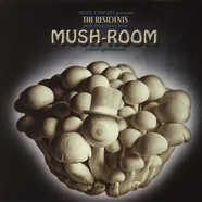 Residents - Mush-Room