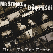 Mr Stroke & Dro Pesci - Real In the Field
