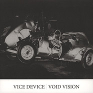 Vice Device / Void Vision - Void Vision / Vice Device