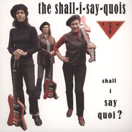 Shall I Say Quois, The & CTMF - Shall I Say Quoi?