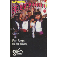 Fat Boys - Big And Beautiful
