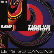 Tiga vs Audion - Let's Go Dancing Remixes