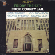 Jimmy McGriff, Lucky Thompson & O'donel Levy - Friday The 13th Cook County Jail