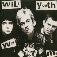 Wild Youth - Wot'bout Me