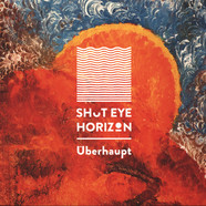 Shut Eye Horizon (Syah & N of InDepth & Mr. Moodswing) - Überhaupt