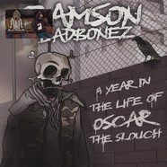 Ramson Badbones - A Year in the Life of Oscar the Slouch