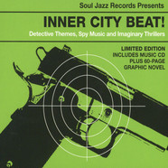 Soul Jazz Records Presents - Inner City Beat! Detective Themes, Spy Music and Imaginary Thrillers 1967-1975