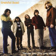 Grateful Dead - Birth Of The Dead Volume Two - The Live Sides