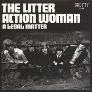 Litter, The - Action Woman / A Legal Matter