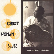V.A. - Ghost Woman Blues