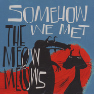 Meow Meows - Somehow We Met