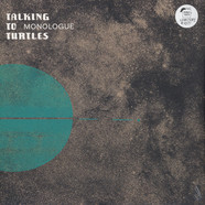 Talking To Turtles - Monologue