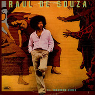 Raul De Souza - 'Til Tomorrow Comes
