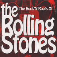 V.A. - The Rock'N'Roots Of The Rolling Stones