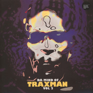 Traxman - Da Mind Of Traxman Volume 2