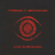 Thomas P. Heckmann - Acid Wreckage