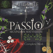 Latte E Miele - Passio Secundum Mattheum - The Compleet Work