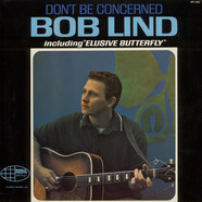 Bob Lind - Don't Be Concerned