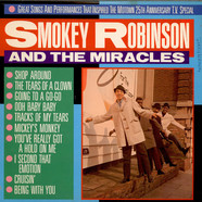 Smokey Robinson & The Miracles - Great Songs And Performances That Inspired The Motown 25th Anniversary Television Special