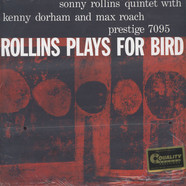 Sonny Rollins - Rollins Plays For Bird 200g Vinyl Edition