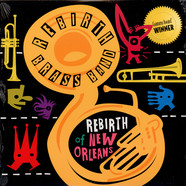 Rebirth Brass Band - Rebirth Of New Orleans