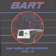 V.A. - Bay Area Retrograde (BART) Volume 2