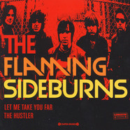 Flaming Sideburns, The - Let Me Take You Far