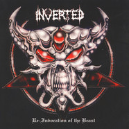 Inverted - Re-Invocation Of The Beast