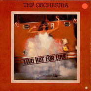 THP Orchestra - Two Hot For Love