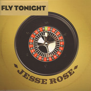 Jesse Rose - Fly Tonight