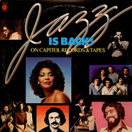 Gary Bartz, Caldera, Bobby Lyle, The Section, Raul De Souza, Eddie Henderson, Domenic Troiano, Nancy Wilson - Jazz Is Back On Capitol Records & Tapes