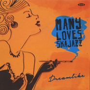 Many Loves Ska Jazz - Dreamlike