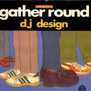 DJ Design - Gather Round