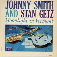 Johnny Smith And Stan Getz - Moonlight In Vermont