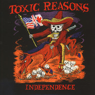 Toxic Reasons - Independence