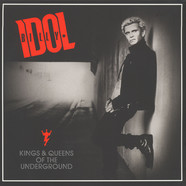 Billy Idol - Kings & Queens Of The Underground