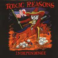 Toxic Reasons - Independence Volume 2