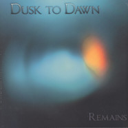 Dusk To Dawn - Remains