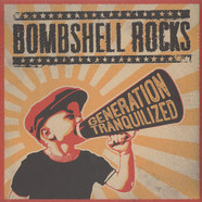 Bombshell Rocks - Generation Tranquilized