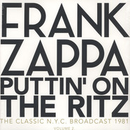 Frank Zappa - Puttin' On The Ritz - New York 82 Volume 2