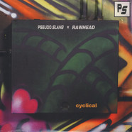 Pseudo Slang - Cyclical