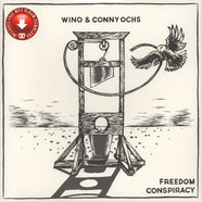 Wino And Conny Ochs - Freedom Conspiracy