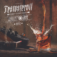 Testosteroll - Bullet Rye Colored Vinyl Edition
