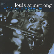 Louis Armstrong - What A Wonderful World, The Great Satchmo Live