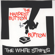 White Stripes, The - The Hardest Button to Button / St.Ides Of March